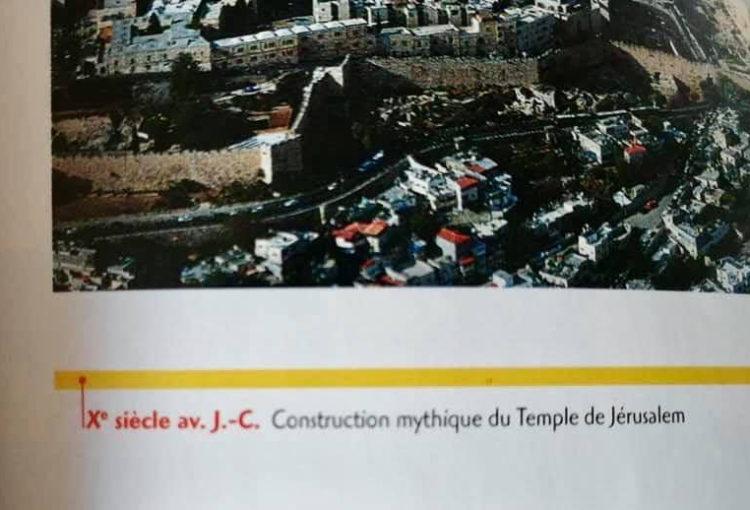 Extrait du manuel d'histoire pour Terminales ES et L, aux éditions Magnard, qualifiant la construction du temple de Jérusalem au dixième siècle avant notre ère de mythique.