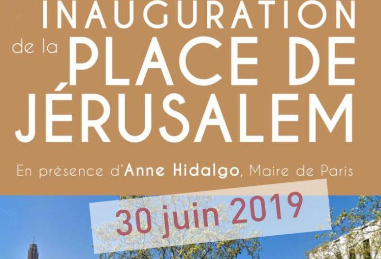 Inuaguration de la place de Jerusalem 30 juin 2019 Paris