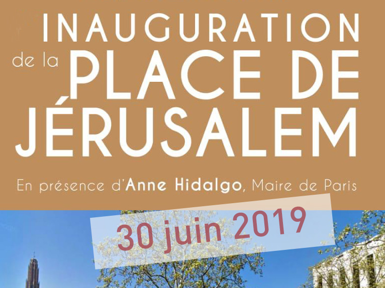Inuaguration de la place de Jerusalem 30 juin 2019 Paris