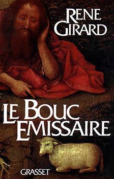 René Girard, le bouc émissaire