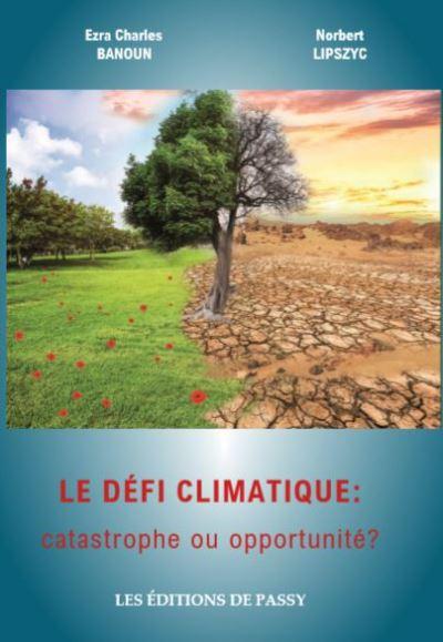 Défi climatique : catastrophe ou opportunité ? // Livre