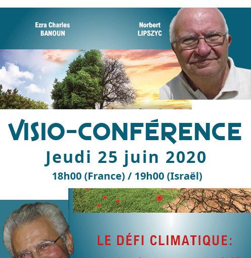 """Visio-conférence """"Le défi climatique, catastrophe ou opportunité"""", avec Ezra Banoun et Norbert Lipszyc, 25 juin 2020"""