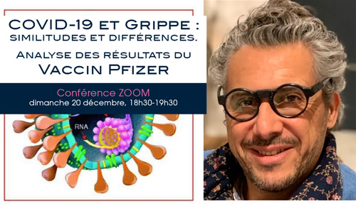 """Conférence Zoom du Dr Michaël Bohbot : """"Covid-19 : similitudes et différences + Analyse des résultats du vaccin Pfizer"""""""