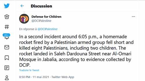 Tweet de Defense for Children Palestine sur le fait qu'une roquette palestinienne mal tirée a explosée dans la bande de Gaza, tuant 8 Palestiniens dont 2 enfants.